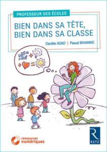Livre Bien dans sa tête Bien dans sa classe aux éditions Retz